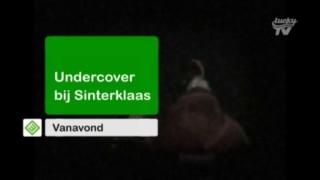 Undercover bij Sinterklaas
