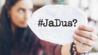 #JaDus?